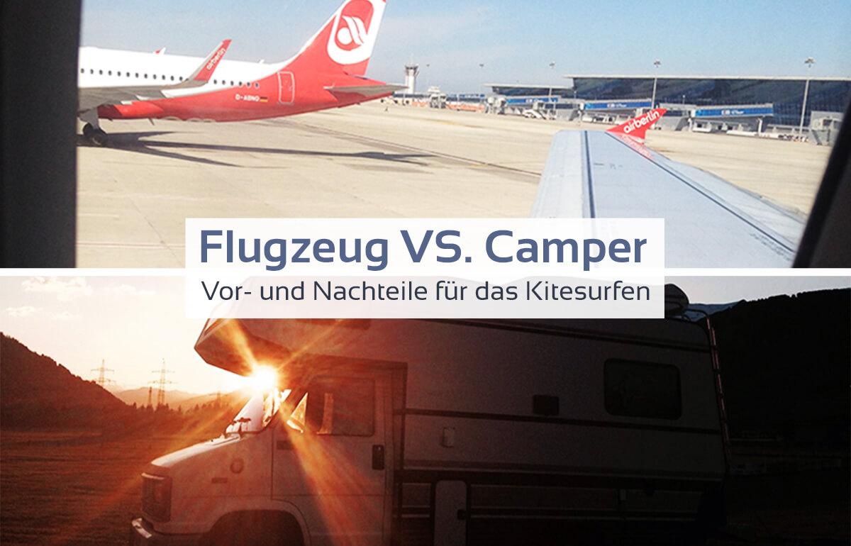 Flug vs. Camper, vor- und Nachteile für das Kitesurfen