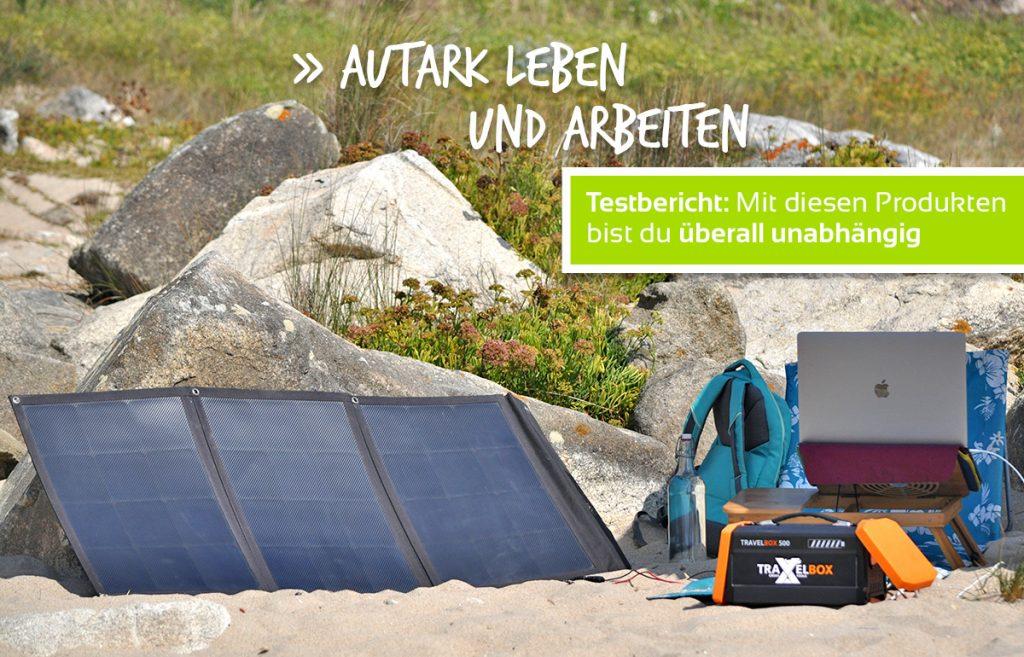 Autark leben und arbeiten - Travelbox + Solarpanel