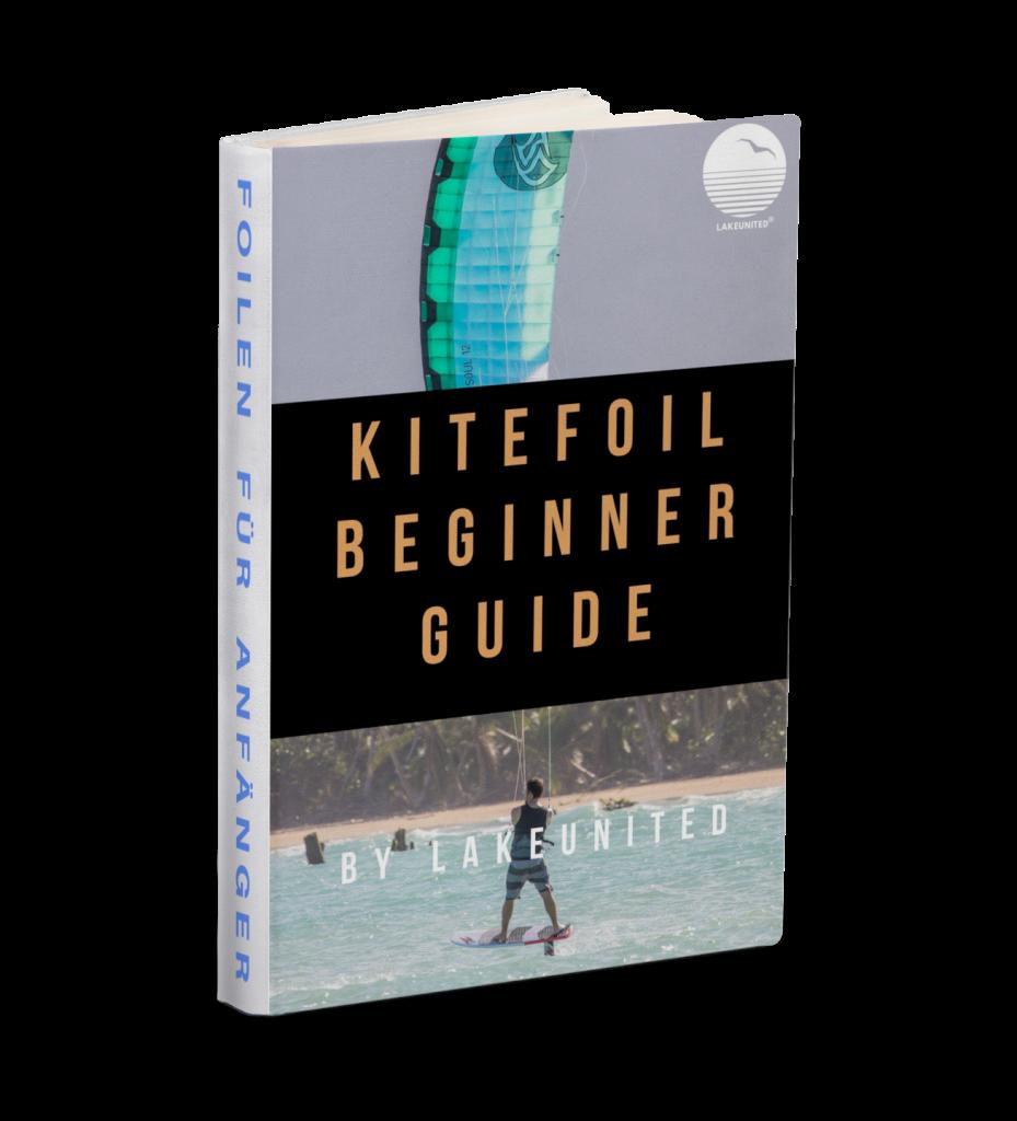 Kitefoil Beginner Guide von Lakeunited - Foilen für Anfänger