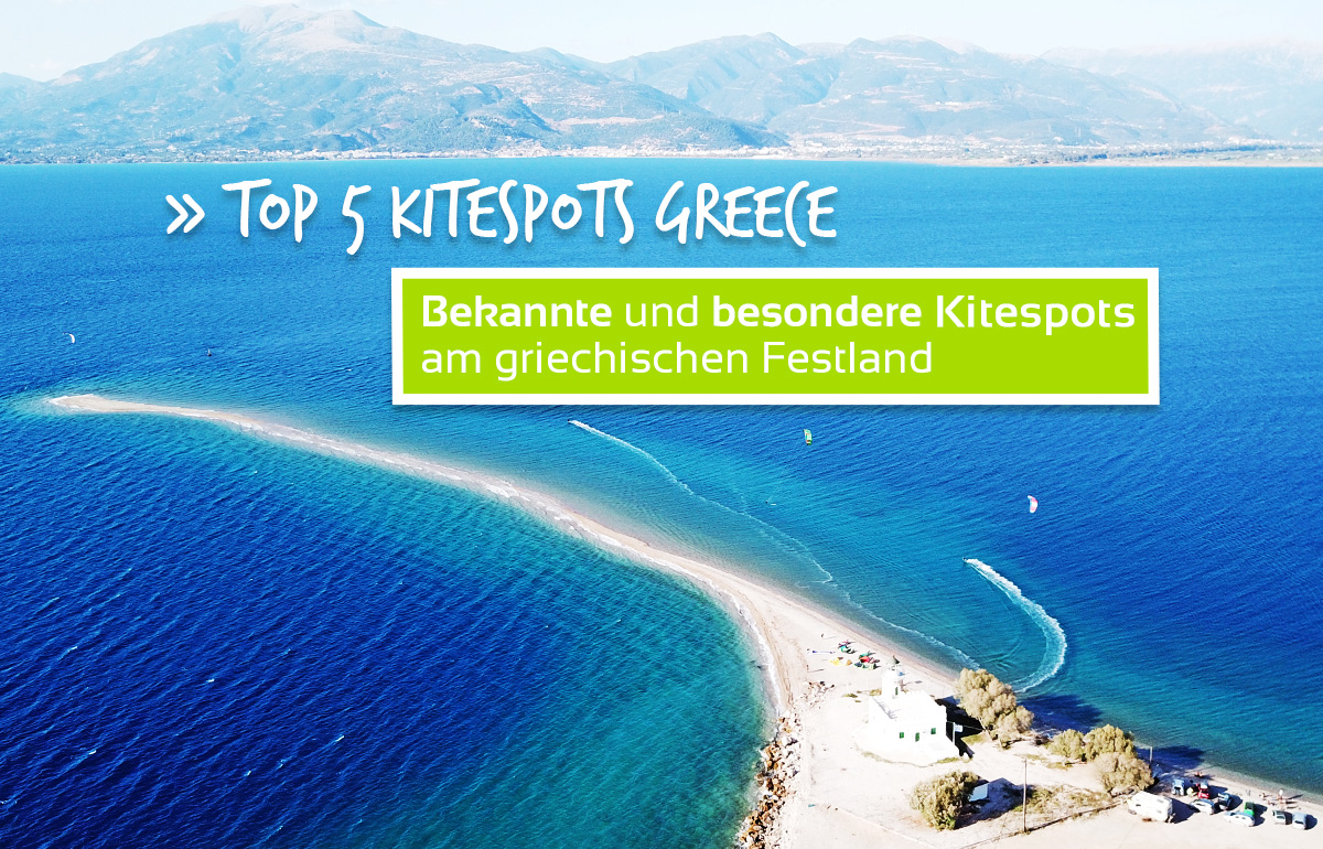 TOP 5 Kitespots am griechischen Festland