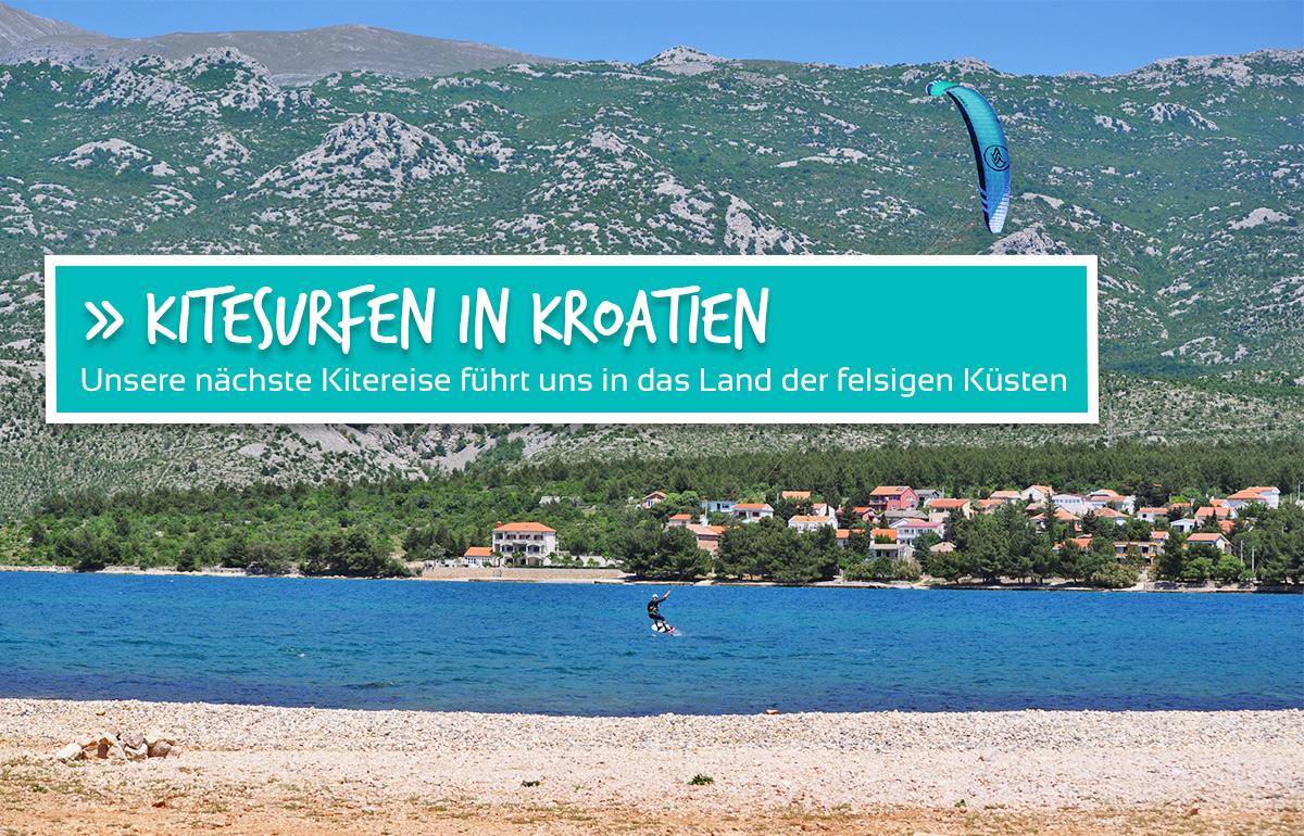 Kitesurfen in Kroatien - Im Land der felsigen Küsten